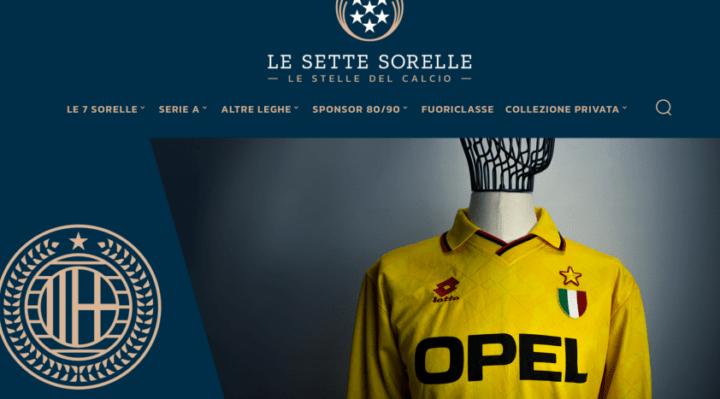 """""""Le 7 Sorelle"""", la casa virtuale delle maglie storiche dei calciatori"""